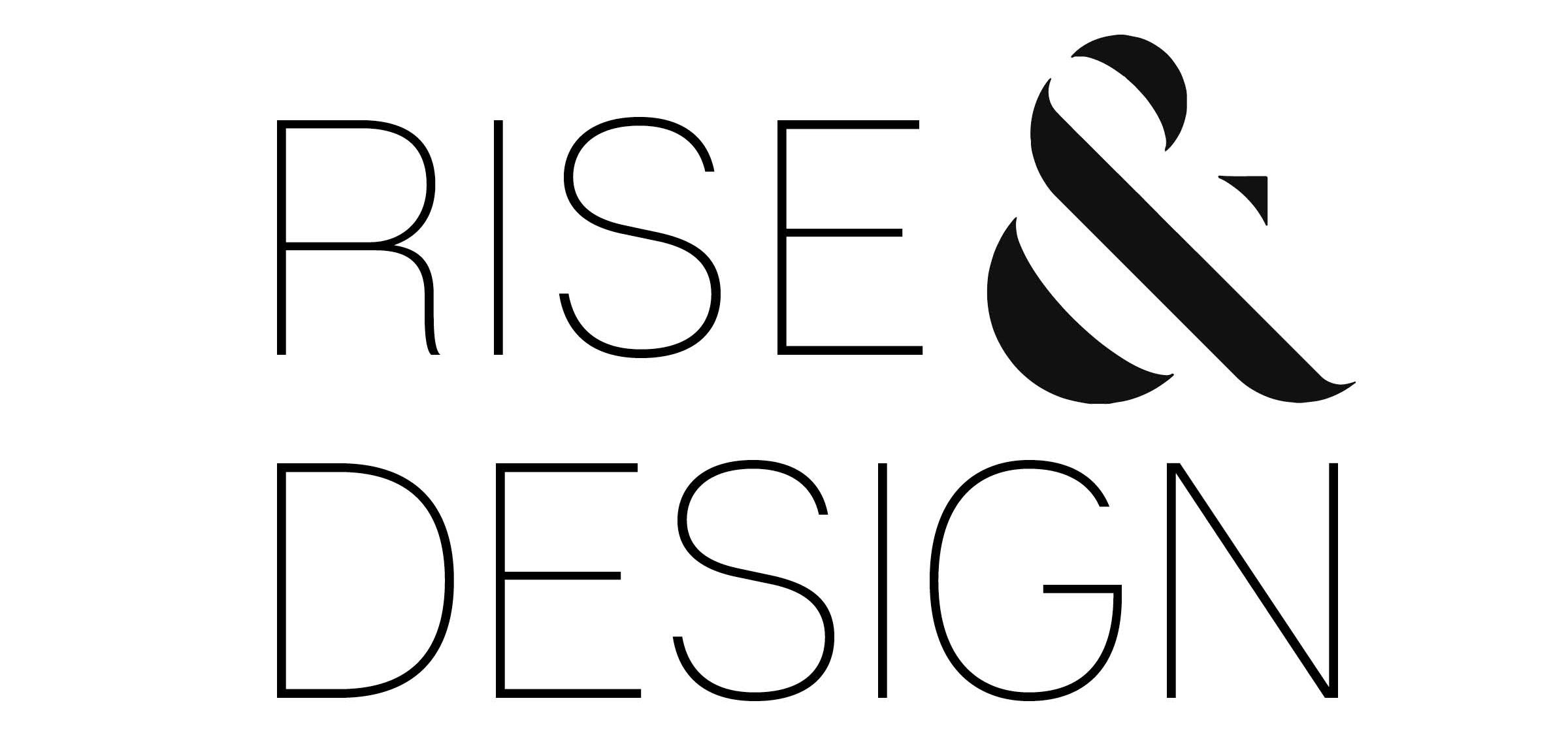 RISE AND DESIGN